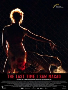The Last Time I Saw Macao poster