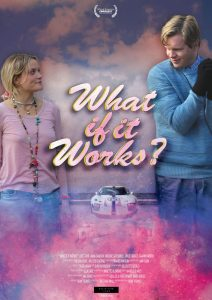 What if it works poster